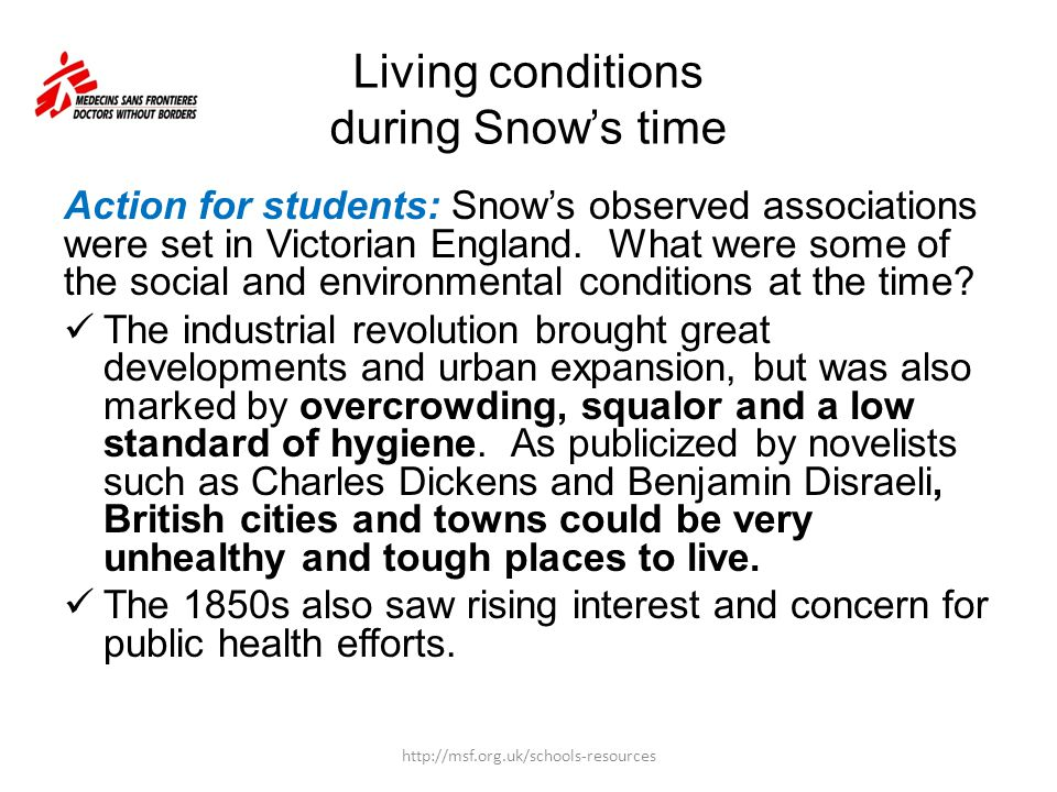Living conditions during Snow's time