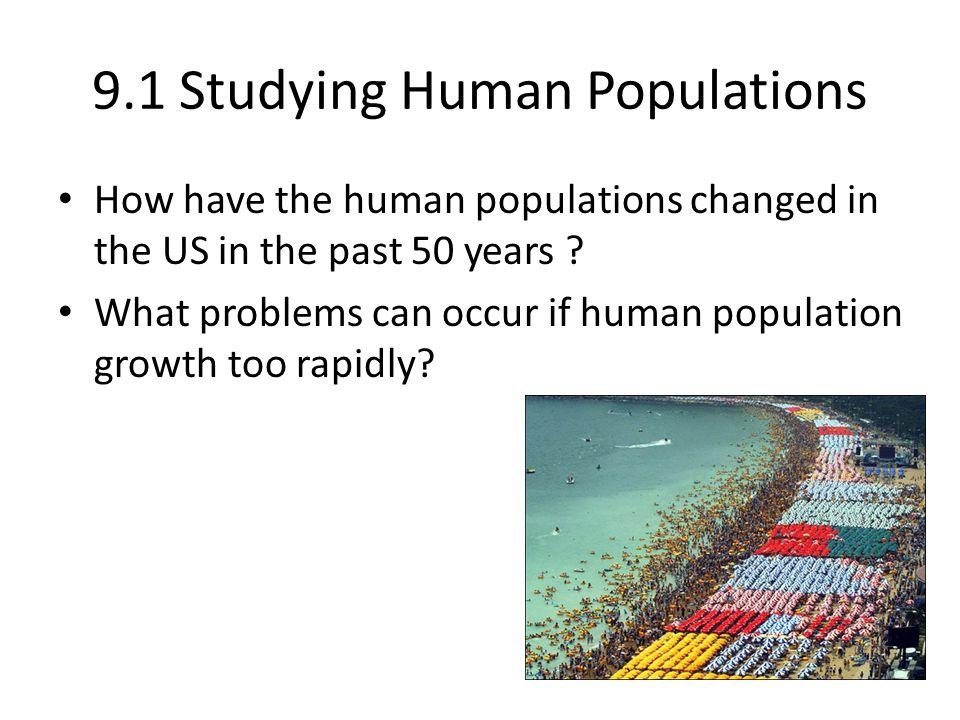 9.1 Studying Human Populations