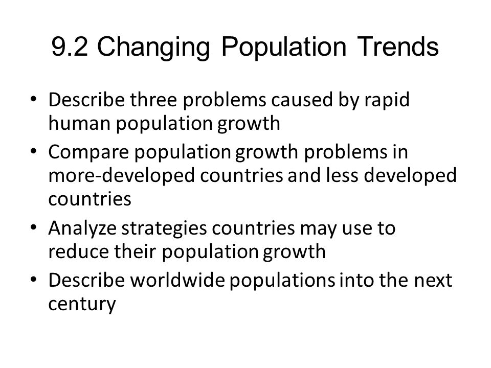 9.2 Changing Population Trends
