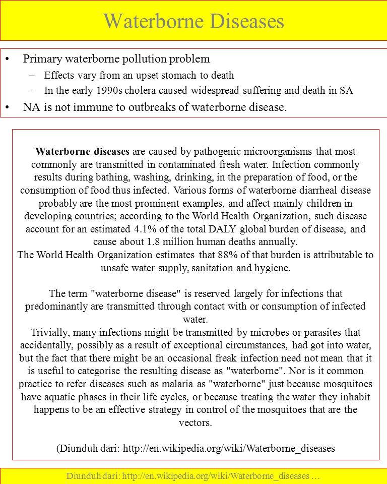 Waterborne Diseases Primary waterborne pollution problem