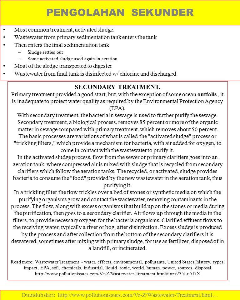 PENGOLAHAN SEKUNDER SECONDARY TREATMENT.