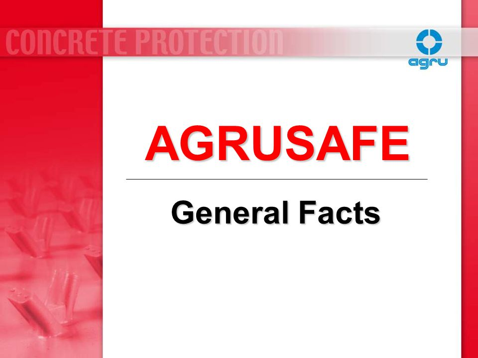 AGRUSAFE General Facts