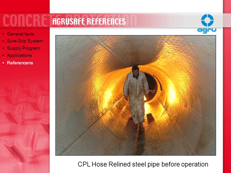 CPL Hose Relined steel pipe before operation