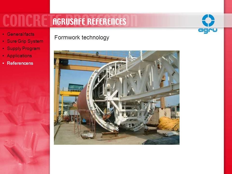 AGRUSAFE REFERENCES Formwork technology General facts Sure Grip System