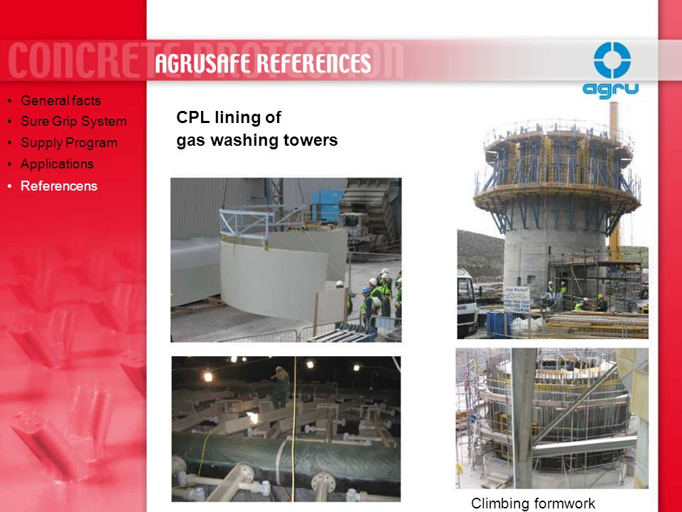 AGRUSAFE REFERENCES CPL lining of gas washing towers Climbing formwork