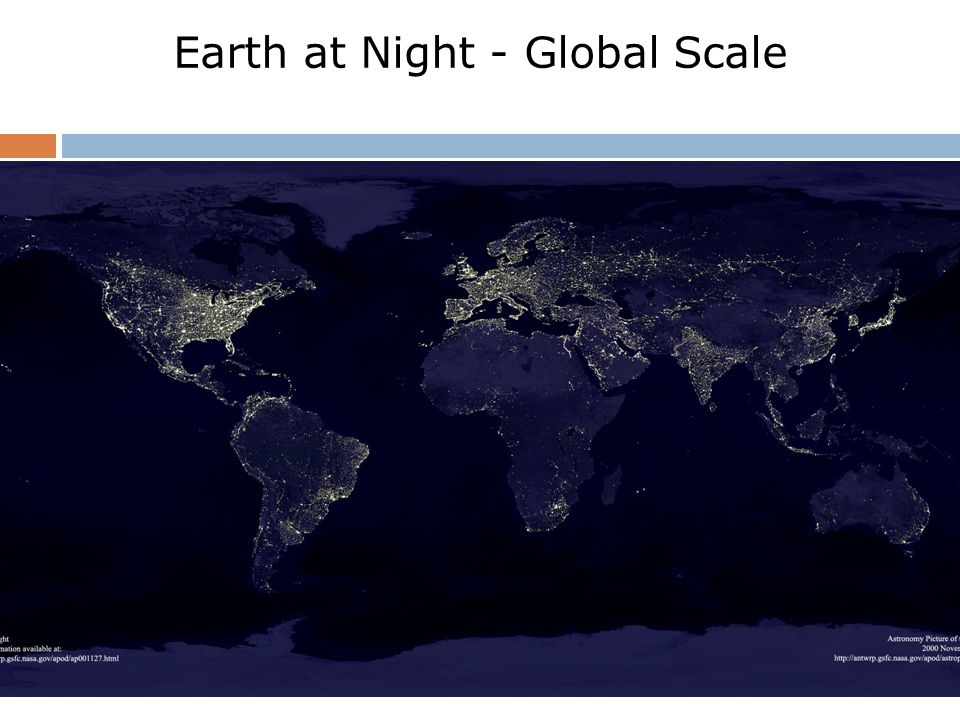 Earth at Night - Global Scale