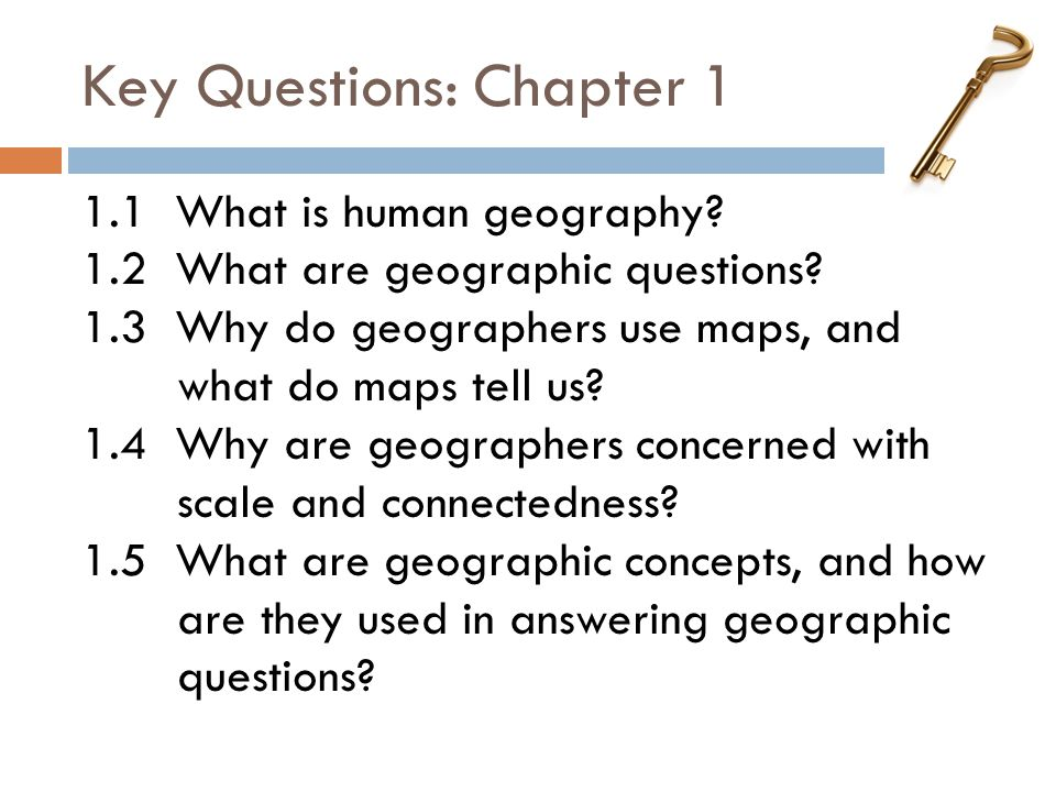 Key Questions: Chapter 1