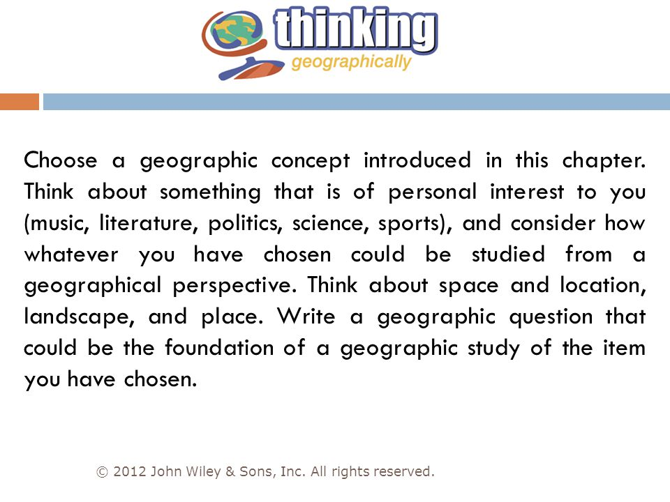 Choose a geographic concept introduced in this chapter