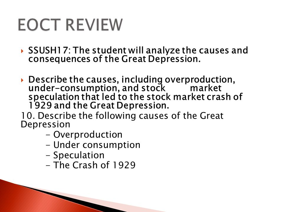 EOCT REVIEW SSUSH17: The student will analyze the causes and consequences of the Great Depression.
