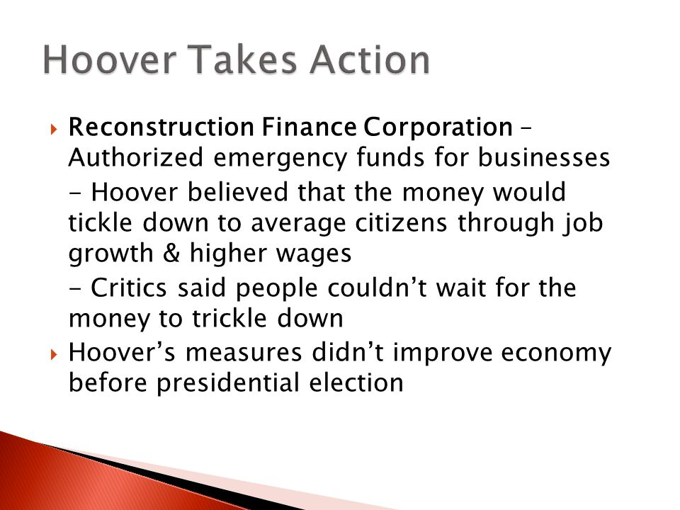 Hoover Takes Action Reconstruction Finance Corporation – Authorized emergency funds for businesses.