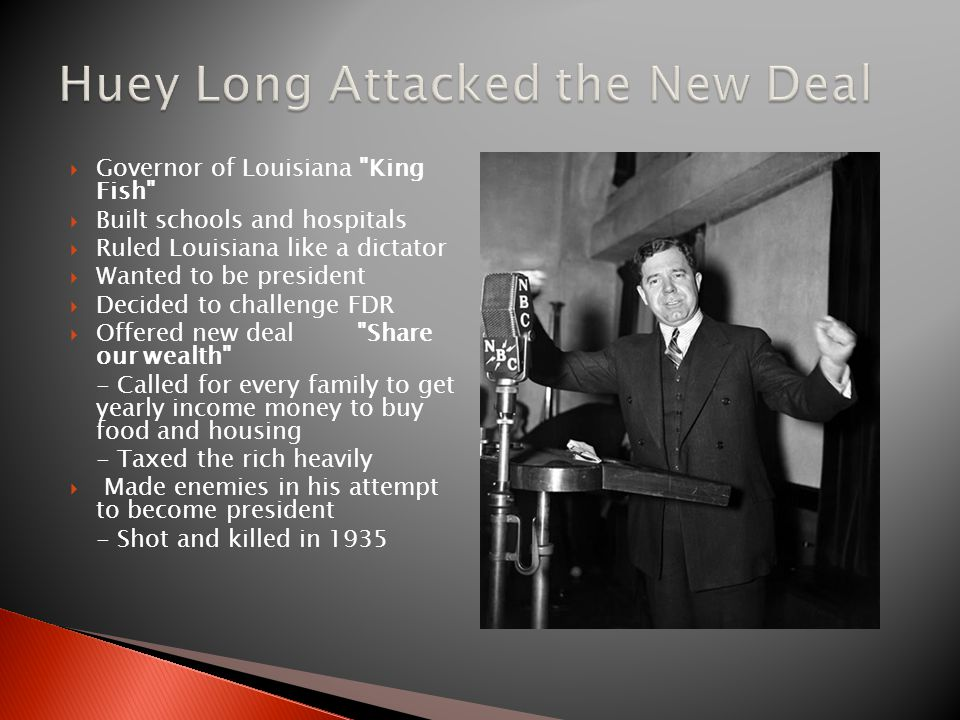 Huey Long Attacked the New Deal