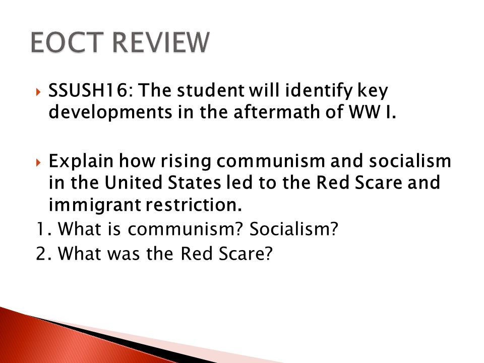 EOCT REVIEW SSUSH16: The student will identify key developments in the aftermath of WW I.