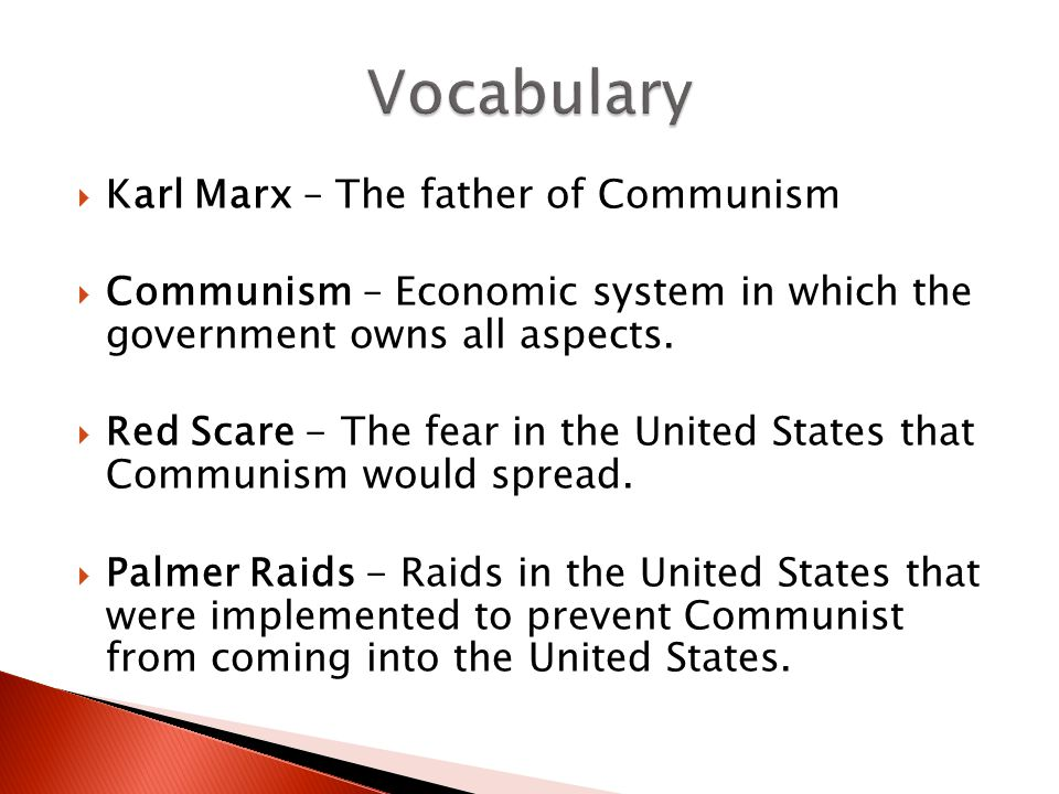 Vocabulary Karl Marx – The father of Communism