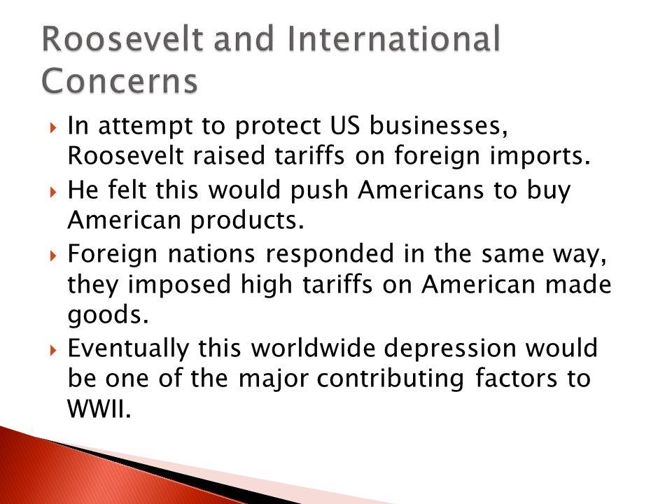 Roosevelt and International Concerns