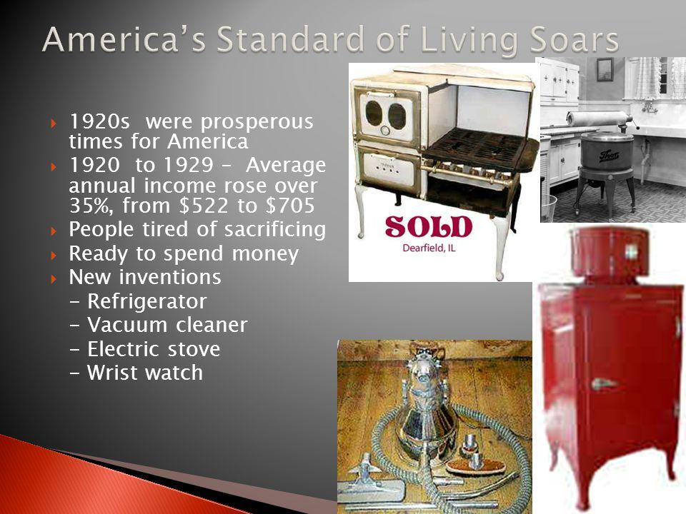 America's Standard of Living Soars