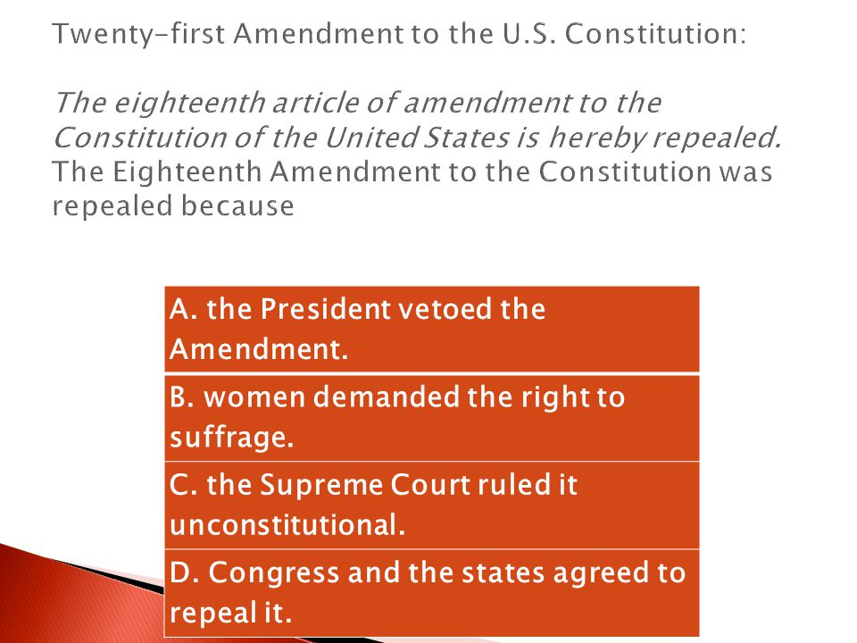 A. the President vetoed the Amendment.