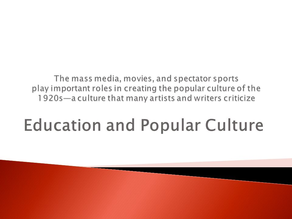Education and Popular Culture
