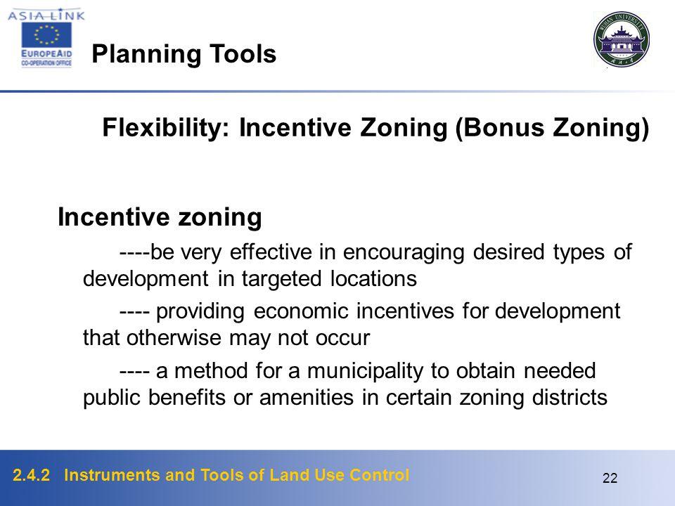 Flexibility: Incentive Zoning (Bonus Zoning)