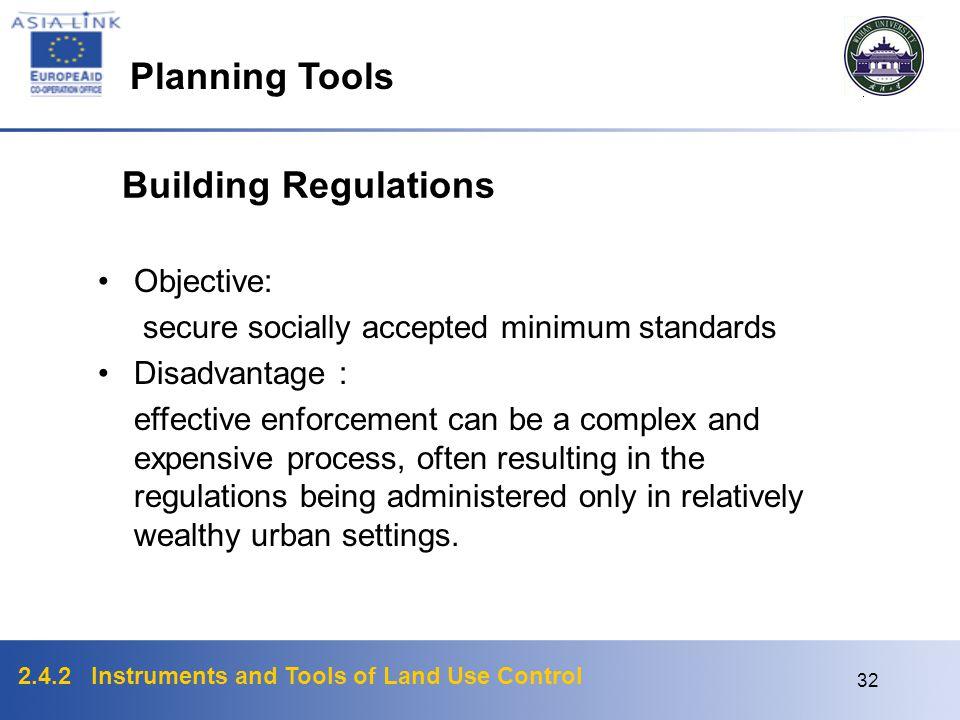 Planning Tools Building Regulations Objective: