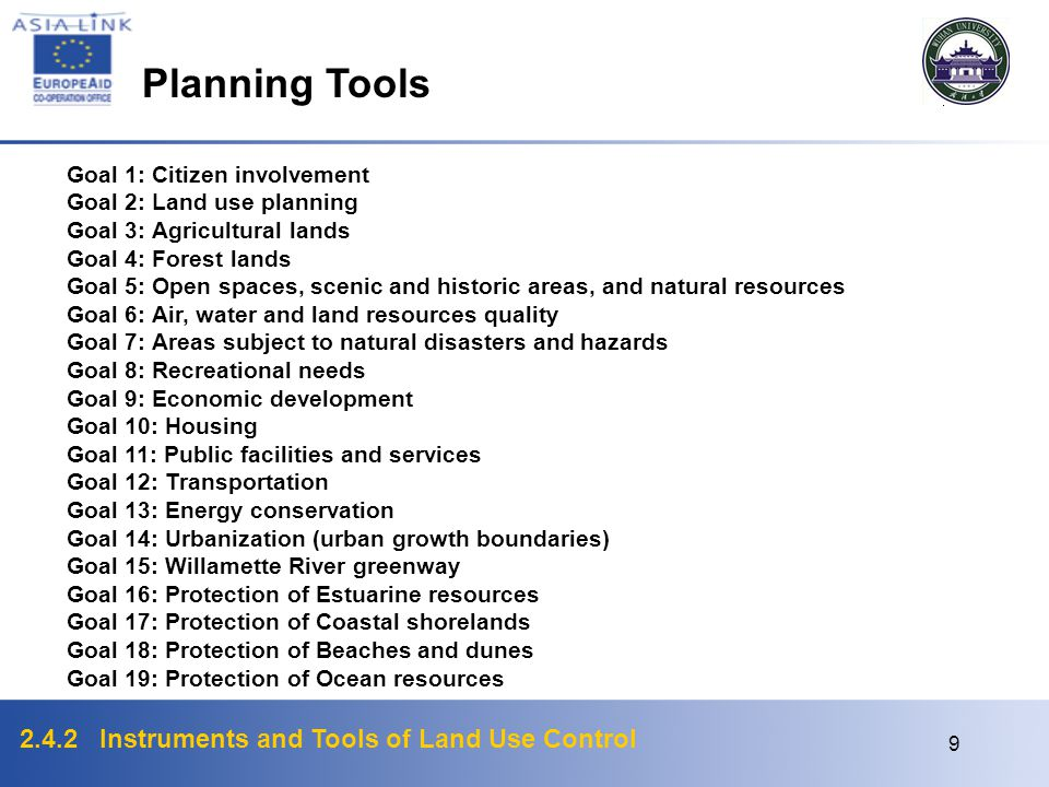Planning Tools Goal 1: Citizen involvement Goal 2: Land use planning