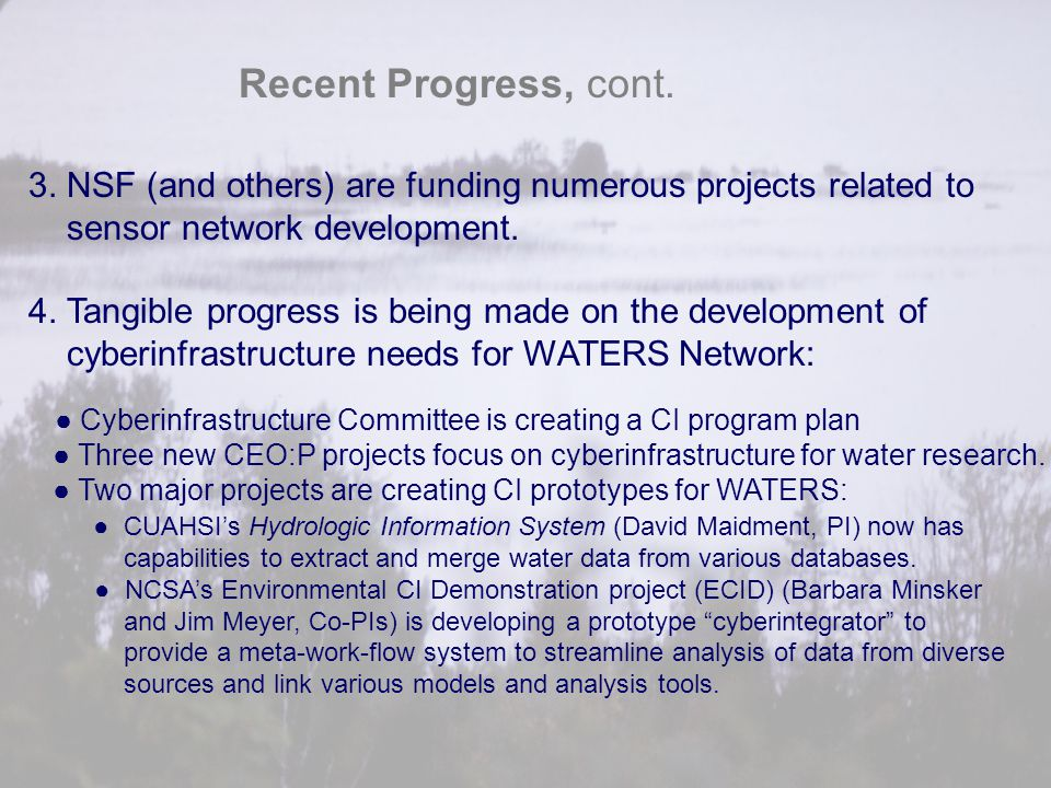 Recent Progress, cont. 3. NSF (and others) are funding numerous projects related to. sensor network development.