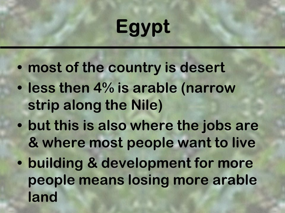 Egypt most of the country is desert