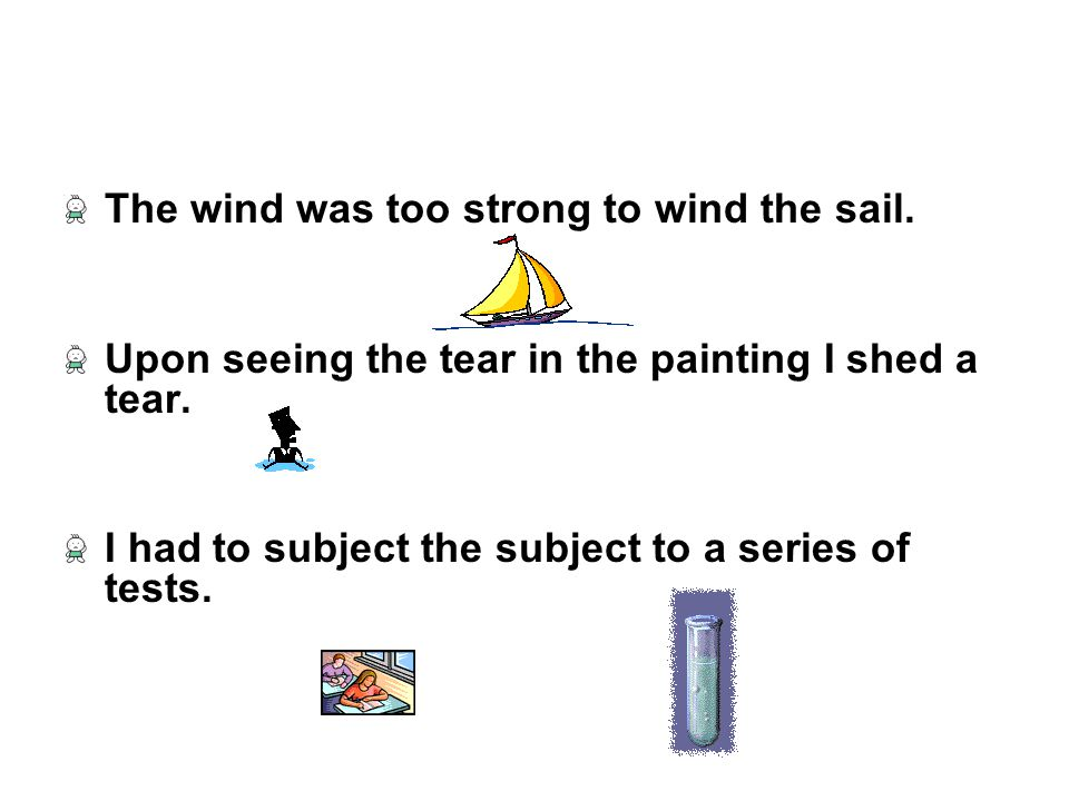 The wind was too strong to wind the sail.