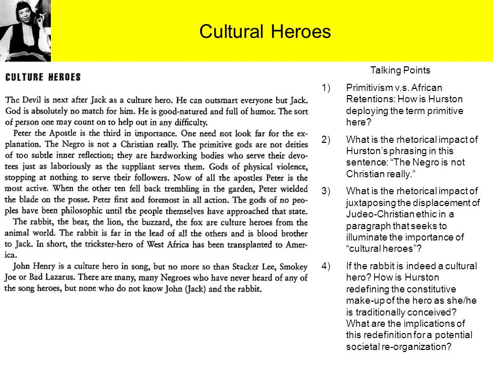 Cultural Heroes Talking Points