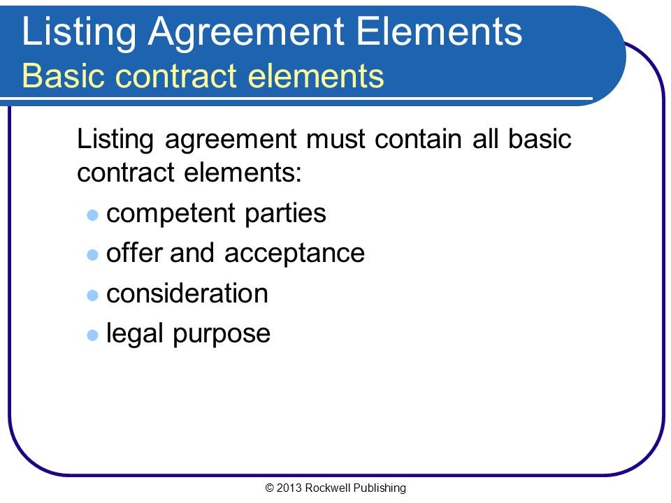 Listing Agreement Elements Basic contract elements