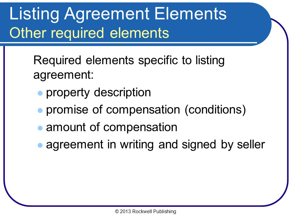 Listing Agreement Elements Other required elements