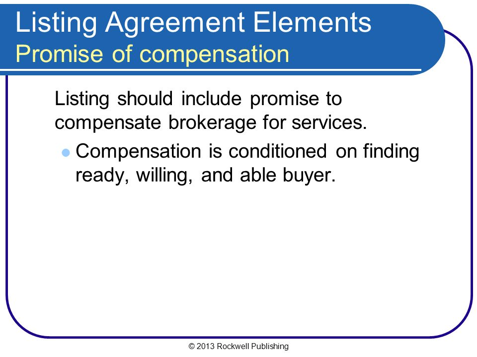Listing Agreement Elements Promise of compensation