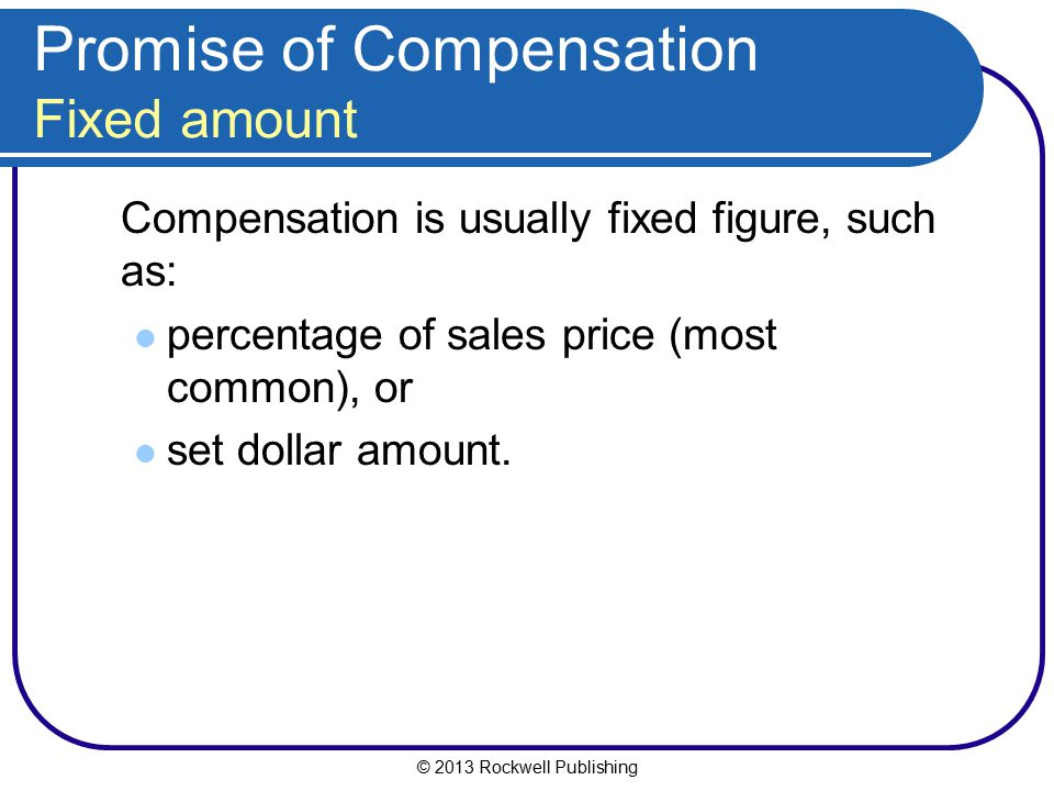 Promise of Compensation Fixed amount