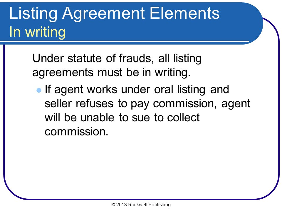 Listing Agreement Elements In writing