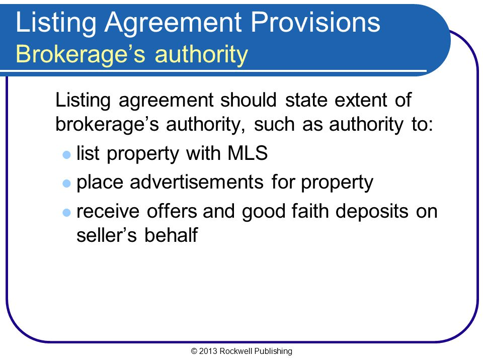 Listing Agreement Provisions Brokerage's authority