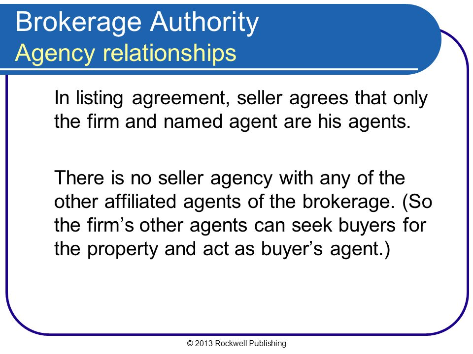 Brokerage Authority Agency relationships