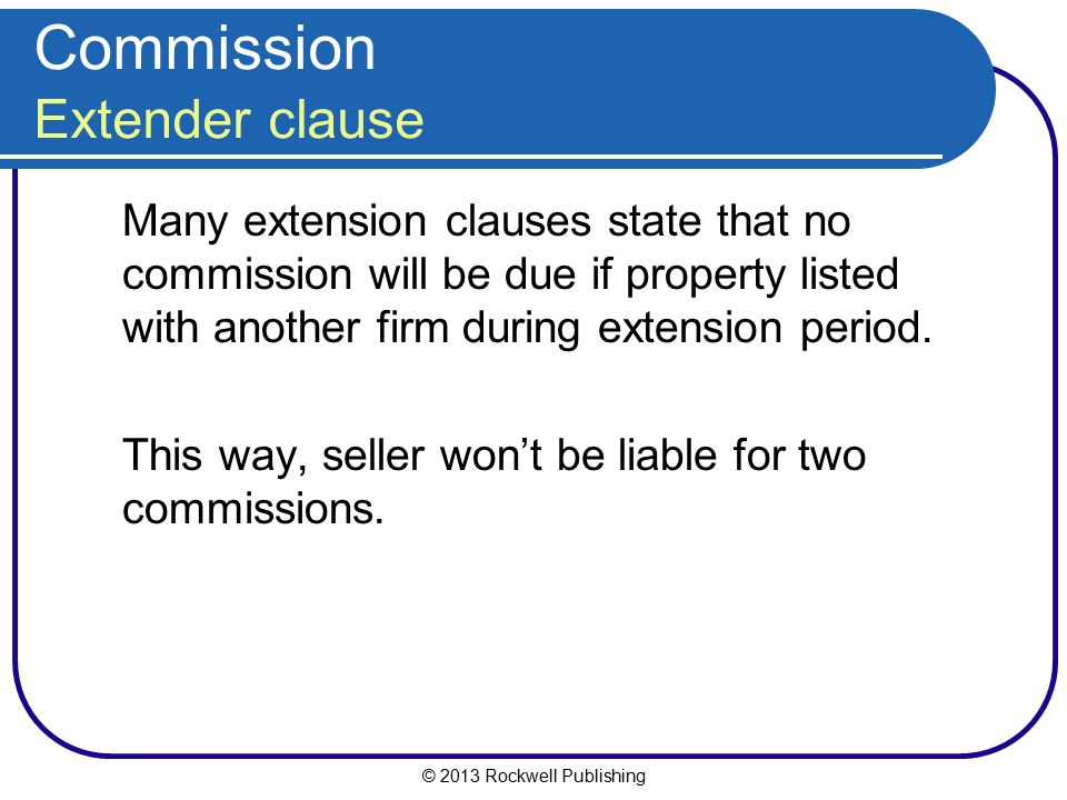 Commission Extender clause