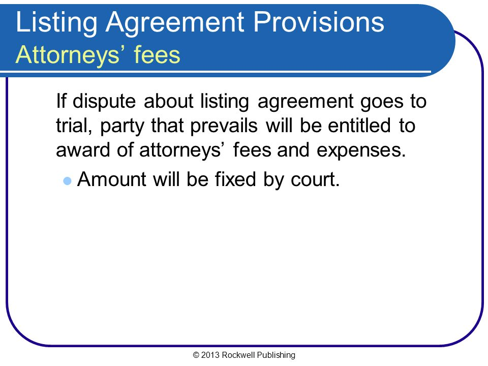 Listing Agreement Provisions Attorneys' fees