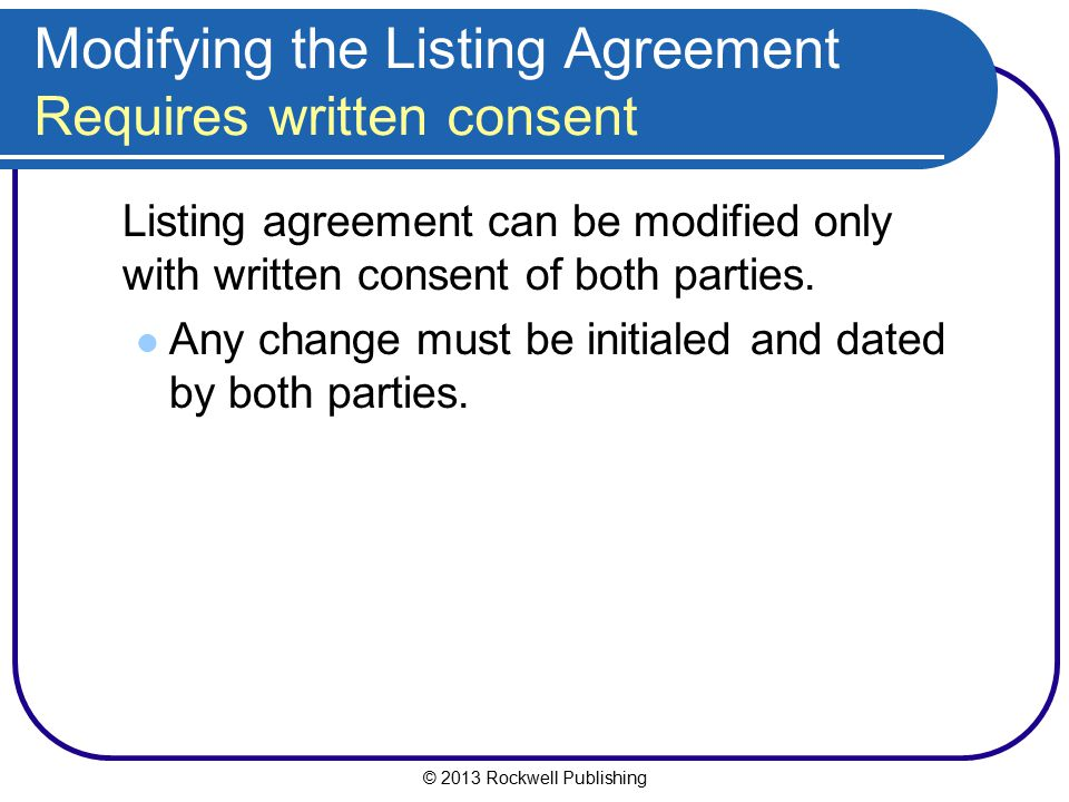 Modifying the Listing Agreement Requires written consent