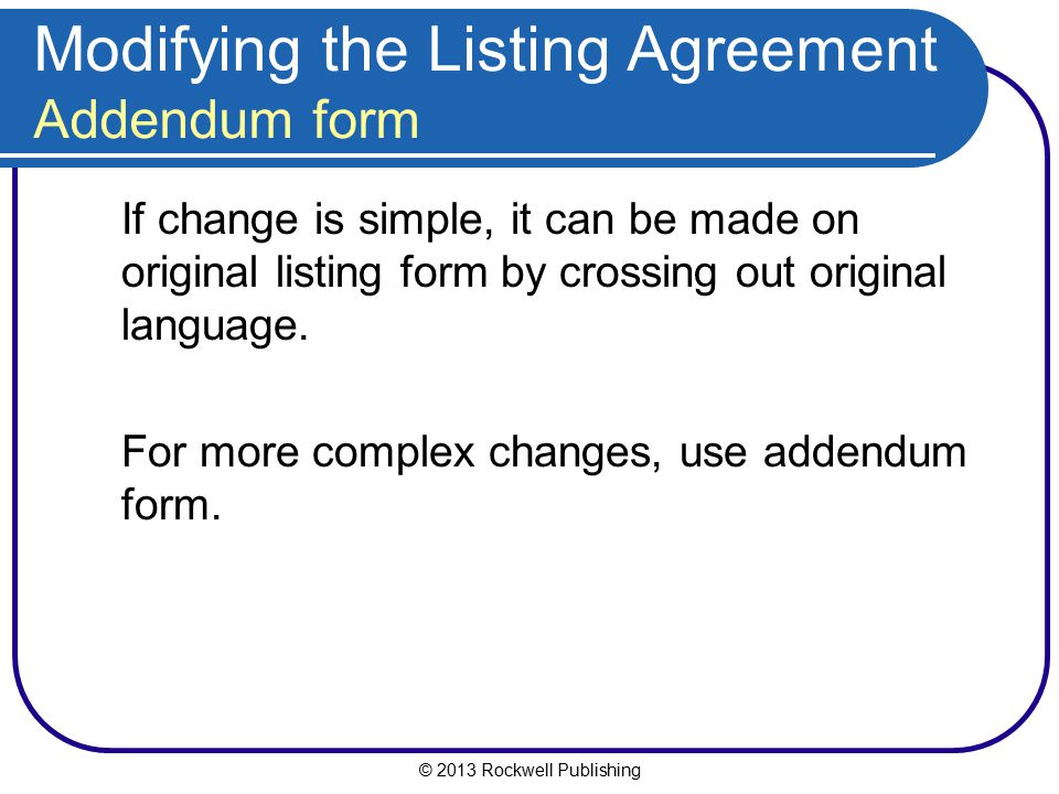 Modifying the Listing Agreement Addendum form