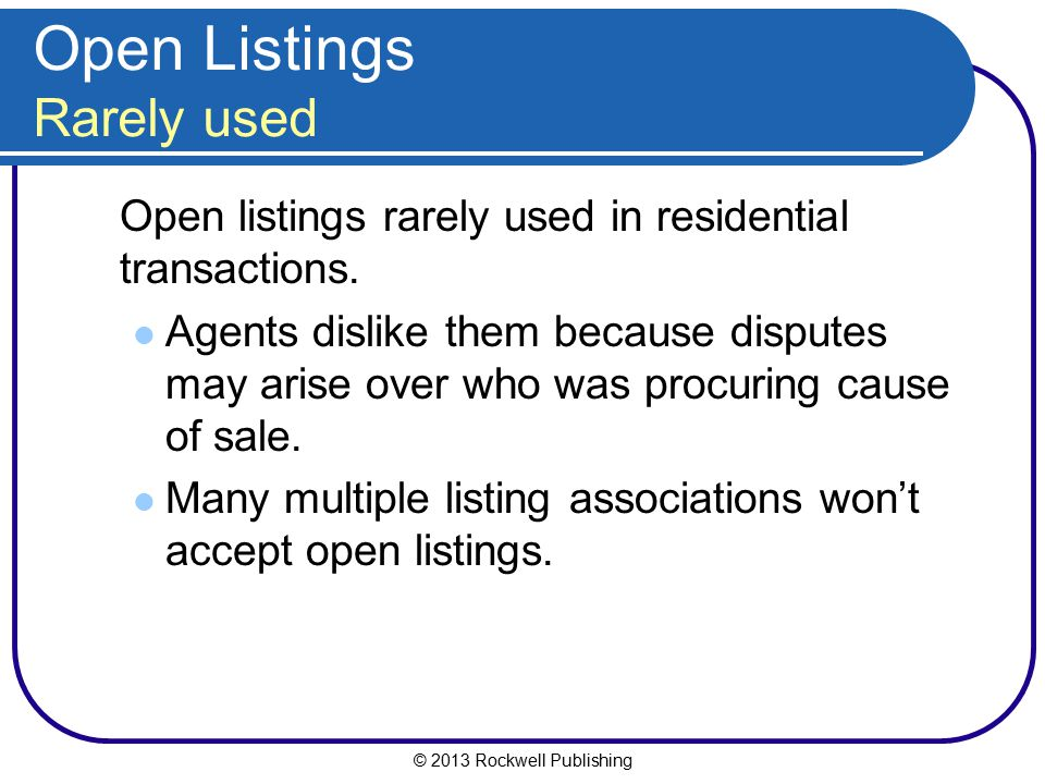 Open Listings Rarely used