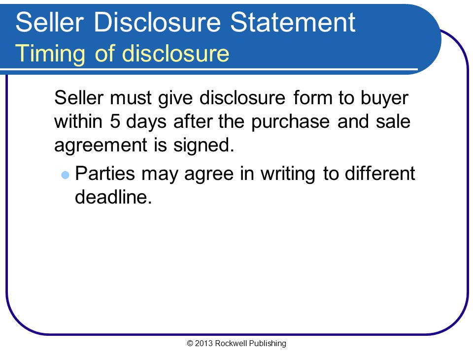 Seller Disclosure Statement Timing of disclosure