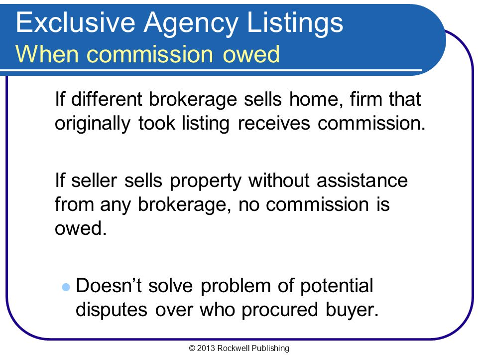 Exclusive Agency Listings When commission owed