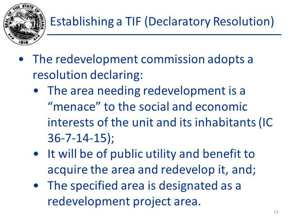Establishing a TIF (Declaratory Resolution)