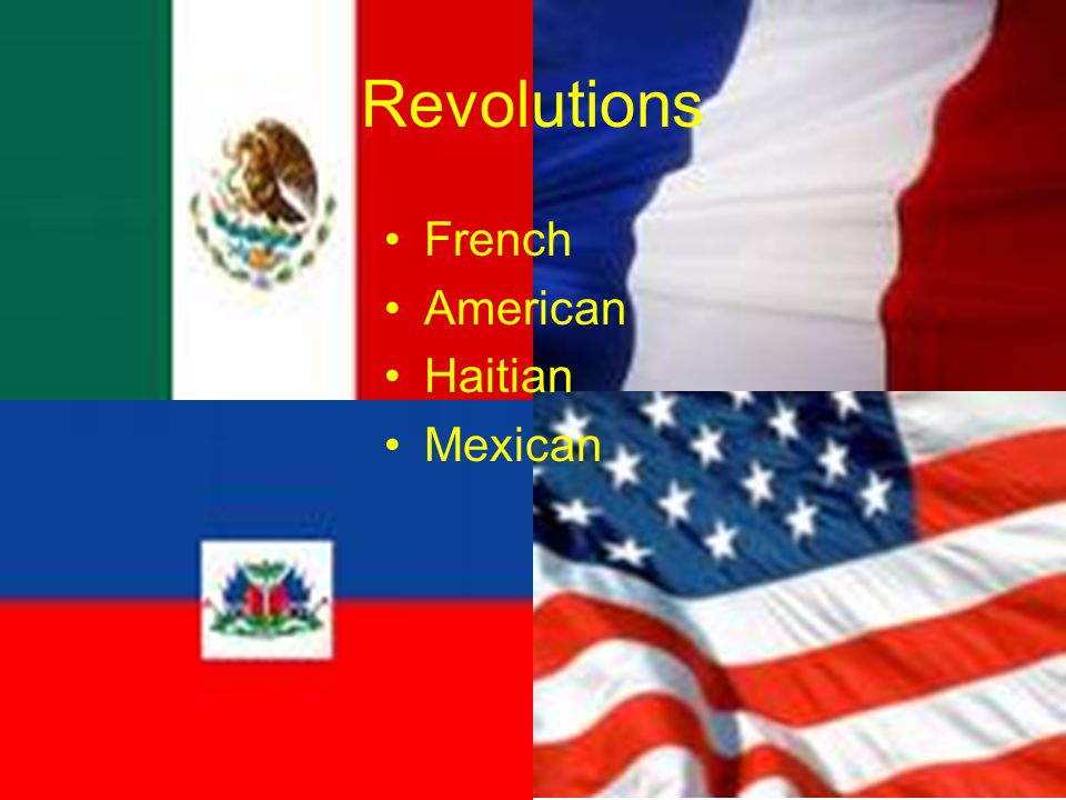 Revolutions French American Haitian Mexican