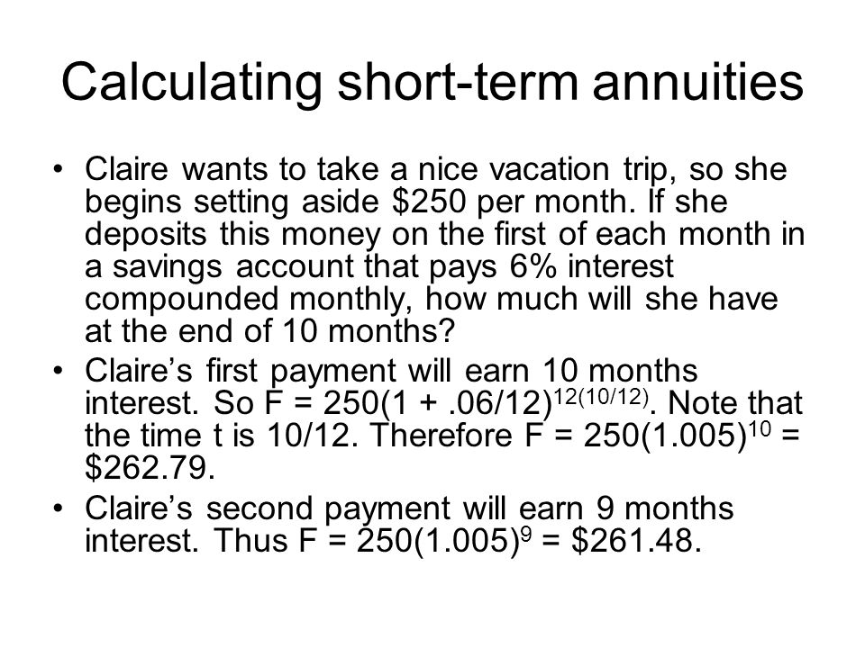 Calculating short-term annuities