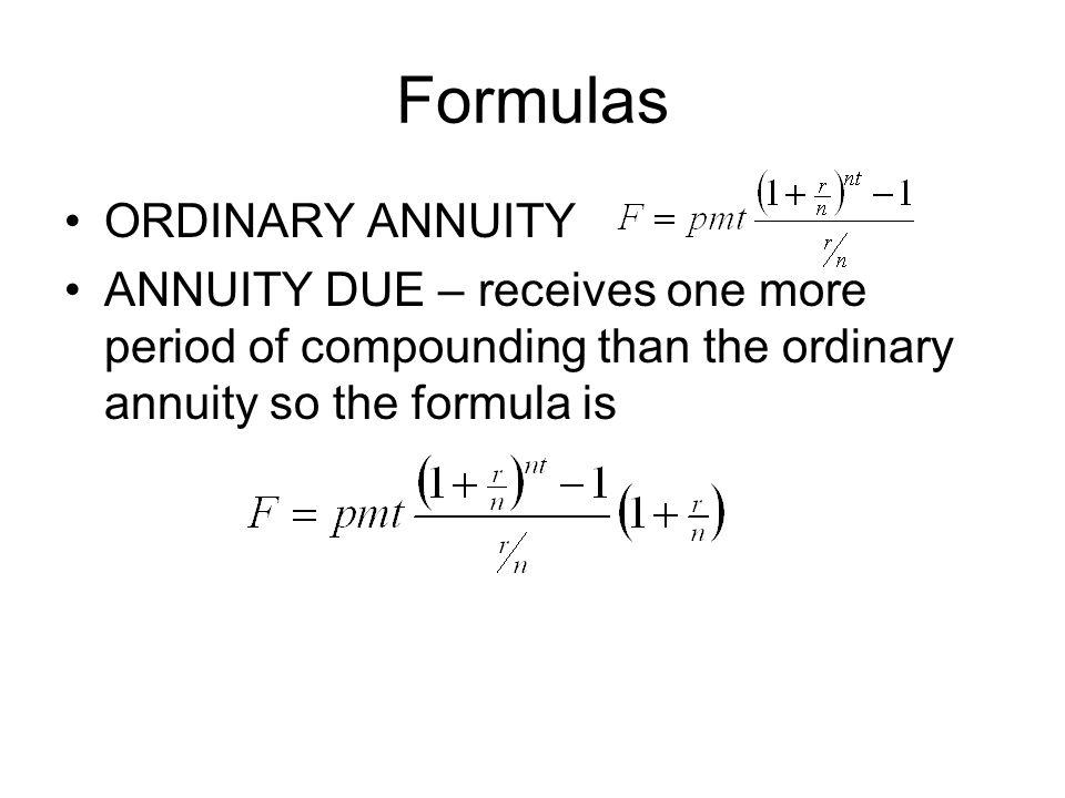 Formulas ORDINARY ANNUITY