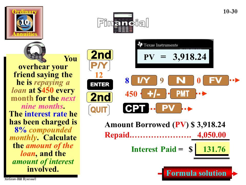 Financial Q 2nd P/Y QUIT ENTER I/Y N FV +/- PMT CPT PV