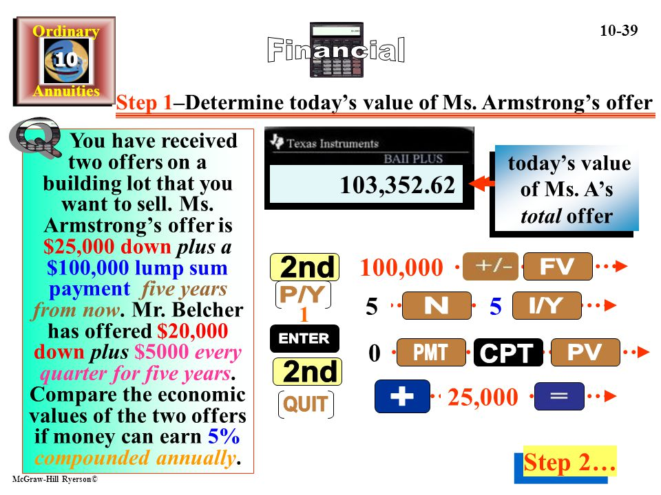 today's value of Ms. A's total offer today's value of lump sum