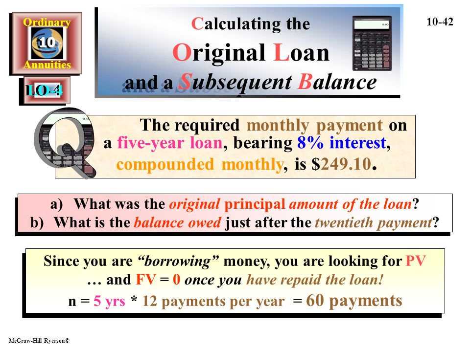 Calculating the Original Loan and a Subsequent Balance