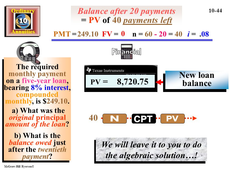 Balance after 20 payments = PV of 40 payments left